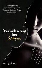 Osiemdziesiat Dni Zoltych, Vina Jackson, polska ksiazka