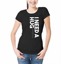 Womens I Need a Huge Amount of Money T-Shirt Cash Debt Funny Slogan Joke Hugging