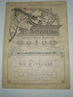 """SPARTITO MUSICALE DEL 1907""""VIE D'IVRESSE""""POLCA-IL MANDOLINO GIORNALE DI MUSICA"""