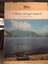 1960 A MILANO E SUI LAGHI LOMBARDI CON STENDHAL -