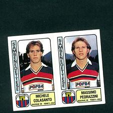 Fig. Calciatori Panini 1981-82! N.483! Colasanto/Pedrazzini Sambenedettese Nuova