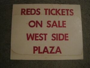 Original Early 70's Riverfront Stadium Sign Reds Tickets on Sale West Side Plaza