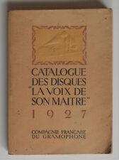 """Catalogue des disques """"LA VOIX DE SON MAITRE"""" 1927"""