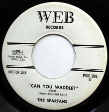 THE SPARTANS 45 Can You Waddle VG++ Popcorn PROMO r&b ROCKER e7032