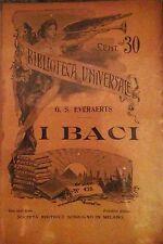 Giovanni EVERAERTS - I baci - Trad. PELLINI SONZOGNO Biblioteca Universale