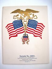 Patriotic Printer's Sample w/ Gold Eagle & Two American Flags & Shield *
