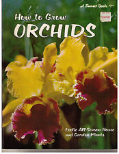 Vintage 1972~SUNSET BOOK~How to Grow Orchids~Exotic All-Season House & Garden