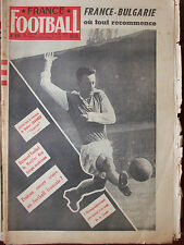 France Football n°614 (24 déc 1957) Jonquet - Raymond Kaelbel - France-Bulgarie