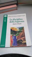 LA DISCIPLINA DELLA SAPIENZA Maestro e discepolo, Avallon n. 48, Il Cerchio 2000