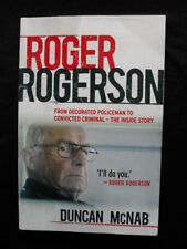ROGER ROGERSON: Duncan McNab: From Decorated Policeman to Convicted Criminal: PB