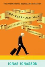 The 100-Year-Old Man Who Climbed Out the Window an