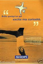Publicité advertising 2001 Magasin superette supermarché Shopi