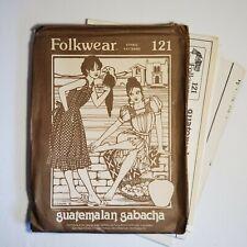 Folkwear 121 Guatelmalan Gabacha Sewing Pattern Dress Apron all sizes uncut