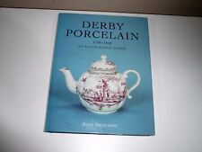 DERBY PORCELAIN 1748-1848 AN ILLUSTRATED GUIDE BY JOHN TWITCHETT