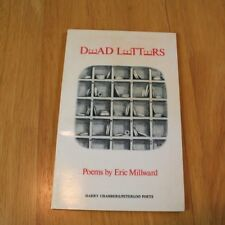 Dead Letters by Eric Millward Signed by Author 1st ed, Harry Chamber/Peterloo
