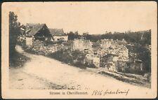 Postkarte Strasse in Chevillecourt 27.7.1916 orig.n. Schwerin gelaufen+Nachporto