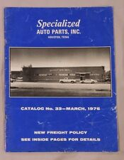 SPECIALIZED AUTO PARTS INC HOUSTON TEXAS CATALOG NO. 33 MARCH 1976