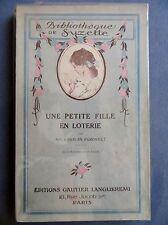 Bibliothèque de Suzette : Une petite fille en loterie, illustré Le Rallic, 1933