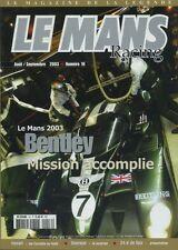 LE MANS RACING n°16 08/2003 24h du MANS 24h de SPA