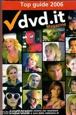 LIBRO=TOP GUIDE 2006=DVD.IT MAGAZINE=IL MEGLIO DEL GRANDE CINEMA CON RECENSIONI