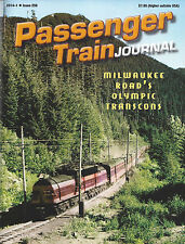 PASSENGER TRAIN JOURNAL 1st Qtr 2014, California, Oregon, Europe, N America, NEW