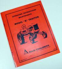 ALLIS CHALMERS B TRACTOR OWNERS OPERATORS MANUAL MAINTENANCE CONTROLS ADJUSTMENT