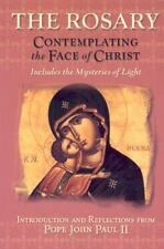 The Rosary: Contemplating the Face of Christ With Scripture and Icons