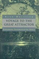 Voyage To The Great Attractor: Exploring Intergalactic Space