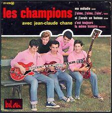 LES CHAMPIONS Avec JEAN-CLAUDE CHANE MA MELODIE 45T EP BIEM BEL AIR 211.076