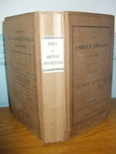 LIVES OF BRITISH PHYSICIANS DATED 1830 BOOK ILLUSTRATED THE FAMILY LIBRARY XIV