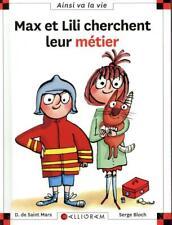 Max et Lili cherchent leur métier