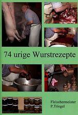 Wurst selber machen - 74 urige Wurstrezepte  Räuchern und hausschlachten