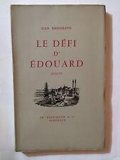LE DEFI D'EDOUARD 1959 JEAN KRESSMANN DEDICACE EO