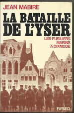 JEAN MABIRE  LA BATAILLE DE L'YSER