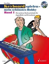 Keyboard spielen - mein schönstes Hobby von Uwe Bye (2004, Taschenbuch)