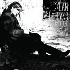 DYLAN LEBLANC - Cast the Same Old Shadow NOUVEAU CD