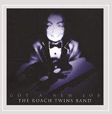 The Roach Twins Band - Got A New Job [CD]