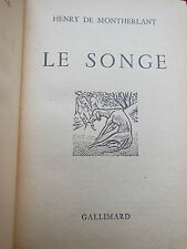 LE SONGE - Henry de MONTHERLANT - GALLIMARD - Collection pourpre - 1952