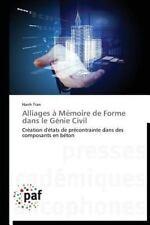 Alliages a Memoire de Forme Dans le Genie Civil by Tran Hanh (2013, Paperback)