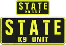STATE K9 unit embroidery patch 4x10 and 2x5 hook on back black letters yellow