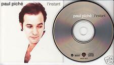 PAUL PICHE L'Instant -- Piché (CD 1993) Quebec French Album
