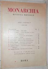 MONARCHIA Anno I Fascicolo I Aprile 1956 Risorgimento Unita dinastica Revisione