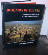 Dominion of the Eye / Urbanism in Early Florence Architecture HB/DJ Scarce