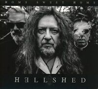 Hellshed - Home Sweet Home [CD]