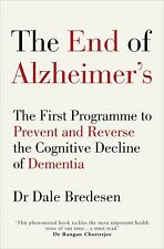 The End of Alzheimer's: The First Programme to Prevent by Dale, (Paperbck ,2017)