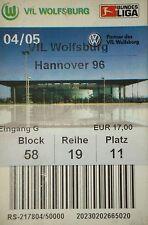 TICKET 2004/05 VfL Wolfsburg - Hannover 96