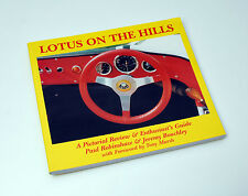 Lotus on the Hills: a Pictorial Review & Enthusiast's Guide