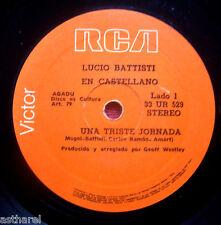 """LUCIO BATTISTI Una triste jornada URUGUAY 7"""" Sung in spanish RCA Italia RARE!!"""