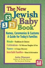 New Jewish Baby Book 2nd Edition: Names, Ceremonies & CustomsA Guide for Today