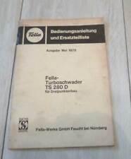 Fella Turboschwader TS 280 D Anleitung + Ersatzteilliste